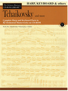 Tchaikovsky and More - Volume IV (Harp, Keyboard & Others)