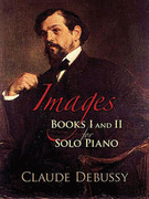 Images: Books I & II for Solo Piano