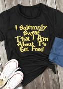 I Am About To Get Food T-Shirt